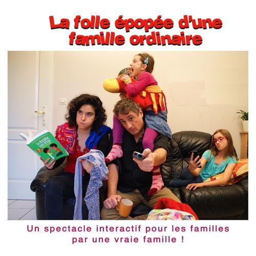 La folle épopée d'une famille ordinaire